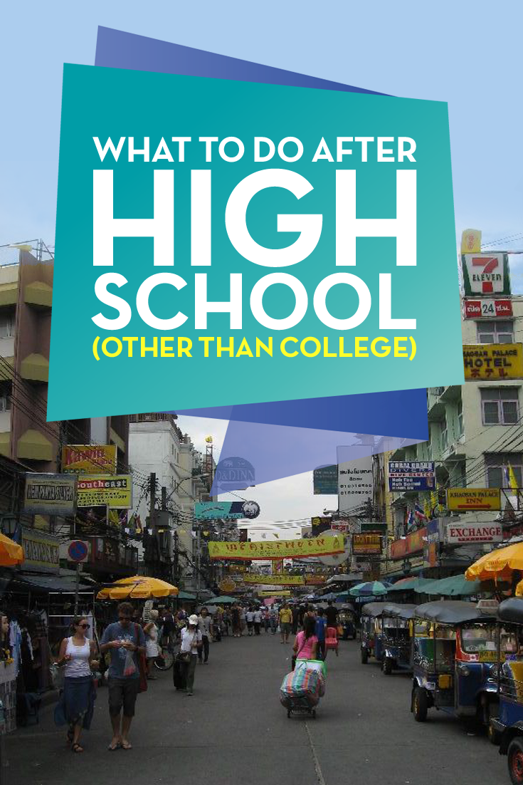 what to do after high school besides college