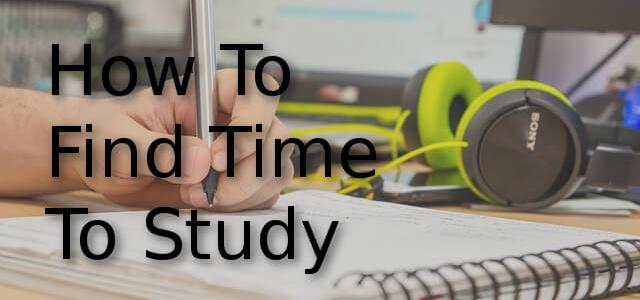 How To Find Time To Study
